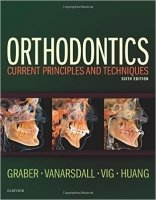 Orthodontics: Current Principles and Techniques, 6th Ed.