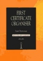 FIRST CERTIFICATE ORGANISER Second Edition