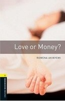OXFORD BOOKWORMS LIBRARY New Edition 1 LOVE OR MONEY AUDIO CD PACK