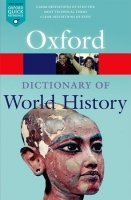 Oxford Dictionary of World History 3rd Edition (Oxford Paperback Reference)