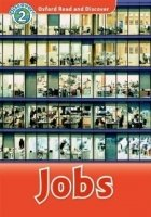 OXFORD READ AND DISCOVER Level 2: JOBS + AUDIO CD PACK