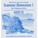 GRAMMAR DIMENSIONS: FORM, MEANING AND USE 1 AUDIO CD