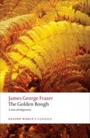 THE GOLDEN BOUGH (Oxford World´s Classics New Edition)