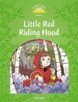 CLASSIC TALES Second Edition LEVEL 3 LITTLE RED RIDING HOOD + AUDIO CD PACK