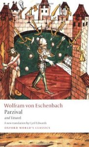 Parzival and Titurel (Oxford World's Classics New Edition)