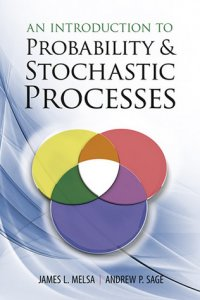An Introduction to Probability and Stochastic Processes