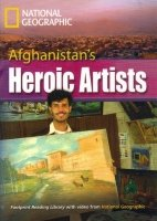FOOTPRINT READERS LIBRARY Level 3000 - AFGHANISTAN´S HEROIC ARTISTS