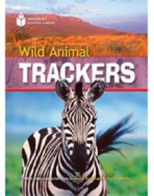 FOOTPRINT READERS LIBRARY Level 1000 - WILD ANIMAL TRACKERS