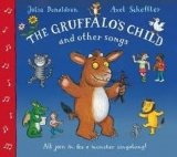 GRUFFALO´S CHILD AND OTHER SONGS