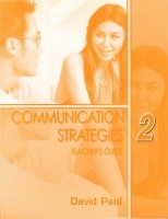 COMMUNICATION STRATEGIES Second Edition 2 TEACHER´S GUIDE