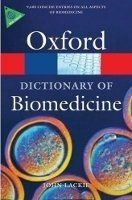 OXFORD DICTIONARY OF BIOMEDICINE (Oxford Paperback Reference)