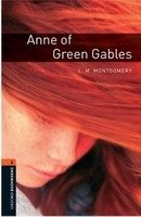 OXFORD BOOKWORMS LIBRARY New Edition 2 ANNE OF GREEN GABLES AUDIO CD PACK