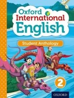 Oxford International Primary English 2 Student Anthology