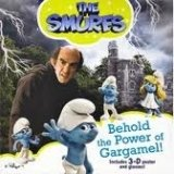 THE SMURFS: BEHOLD THE POWER OF GARGAMEL!