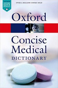 Oxford Concise Medical Dictionary 9th Edition (Oxford Paperback Reference)