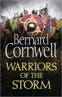 Warriors of the Storm (The Last Kingdom Series 9)