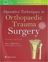 Operative Techniques in Orthopaedic Trauma Surgery, 2nd Ed.
