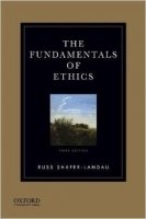 The Fundamentals of Ethics 3rd Ed.