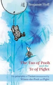 Tao Of Pooh And Te Of Piglet