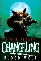 CHANGELING 3: BLOOD WOLF