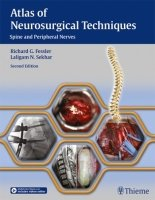 Atlas of Neurosurgical Techniques:Spine and Peripheral Nerves