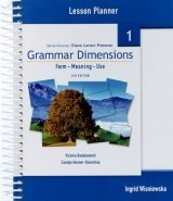GRAMMAR DIMENSIONS: FORM, MEANING AND USE 1 TEACHER´S BOOK / LESSON PLANNER