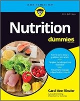 Nutrition For Dummies, 6th Ed.