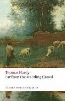 FAR FROM THE MADDING CROWD (Oxford World´s Classics New Edition)