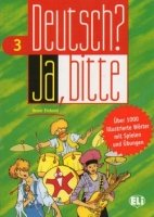 DEUTSCH? JA, BITTE 3 (Vocabulary Fun and Games Book)