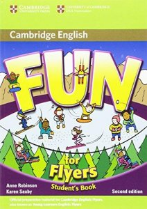 Fun for Starters, Movers and Flyers 2nd Edition Flyers Student's Book
