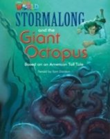OUR WORLD Level 4 READER: STORMALONG AND THE GIANT OCTOPUS