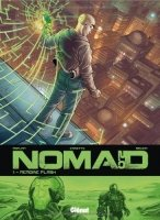 BD, Nomad: Mémoire Flash (Tome 1)