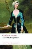 THE FEMALE QUIXOTE (Oxford World´s Classics New Edition)