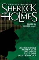 Further Encounters of Sherlock Holmes