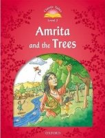 CLASSIC TALES Second Edition LEVEL 2 AMRITA AND THE TREES + AUDIO CD PACK