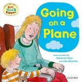READ WITH BIFF, CHIP & KIPPER FIRST EXPERIENCES: GOING ON A PLANE (Oxford Reading Tree)