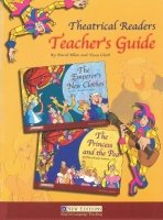 THEATRICAL READERS LEVELS 1–2 TEACHER´S GUIDE (THE EMPEROR´S CLOTHES and THE PRINCESS & THE PEA)