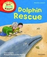 STAGE 5 READ WITH BIF, CHIP AND KIPPER PHONICS: DOLPHIN RESCUE (Oxford reading Tree)