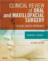 Clinical Review of Oral and Maxillofacial Surgery, 2nd Ed.