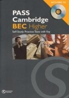 PASS CAMBRIDGE BEC HIGHER SELF-STUDY PRACTICE TESTS