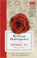 Henry VI, Parts I, II and III: The RSC Shakespeare