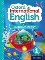 Oxford International Primary English 1 Student Anthology