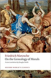 On the Genealogy of Morals (Oxford World´s Classics New Edition)