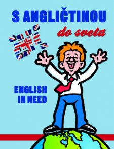 S angličtinou do sveta - English in need