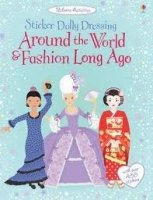 AROUND THE WORLD AND FASHION LONG AGO USBORNE STICKER DOLLY DRESSING