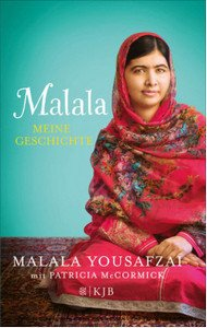 Malala: Meine Geschichte [I Am Malala: How One Girl Stood Up for Education and Changed the World]