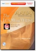 AANA Advanced Arthroscopy: Wrist and Elbow