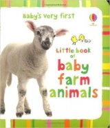 Baby's Very First Little Book of Baby's Farm Animals (Baby's Very First Books)