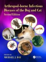 Arthropod-Borne Infectious Diseases of the Dog and Cat, 2nd ed.