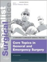 Core Topics in General and Emergency Surgery 5th Ed.